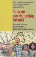 GUÍA DE PARTICIPACIÓN INFANTIL - 9788417219741 - VV.AA.