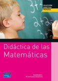 DIDACTICA DE LAS MATEMATICAS PARA PRIMARIA - 9788420534541 - Mª DEL CARMEN CHAMORRO