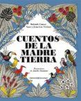 CUENTOS DE LA MADRE TIERRA - 9788426140241 - VV.AA.