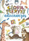 ADIVINANZAS DE GLORIA - 9788430567041 - GLORIA FUERTES