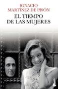 EL TIEMPO DE LAS MUJERES - 9788432210341 - IGNACIO MARTINEZ DE PISON