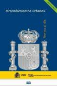 LEY DE ARRENDAMIENTOS URBANOS - 9788434022041 - VV.AA.