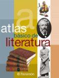 ATLAS BASICO DE LITERATURA - 9788434228641 - VV.AA.