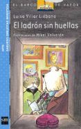 EL LADRON SIN HUELLAS - 9788434894341 - LUISA VILLAR LIEBANA