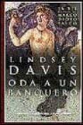 ODA A UN BANQUERO: LA XII NOVELA DE MARCO DIDIO FALCO - 9788435060141 - LINDSEY DAVIS