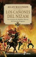 LOS CAÑONES DEL NIZAN: LAS AVENTURAS DE MATTHEW HERVE, DEL SEXTO DE DRAGONES II - 9788435061841 - ALLAN MALLINSON