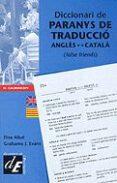 DICCIONARI DE PARANYS DE TRADUCCIO ANGLES-CATALA - 9788441200241 - FINA ALLUE