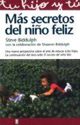 MAS SECRETOS DEL NIÑO FELIZ - 9788441406841 - STEVE BIDDULPH