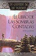 EL LIBRO DE LAS SOMBRAS CONTADAS: LA ESPADA DE LA VERDAD (VOL. 1) - 9788448032241 - TERRY GOODKIND