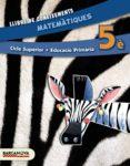 MATEMÀTIQUES 5È CS. LLIBRE DE CONEIXEMENTS (ED. 2014). - 9788448933241 - VV.AA.