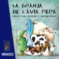 LA GRANJA DE L AVIA PEPA - 9788448938741 - ESTEL BALDO