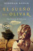 EL SUEÑO DEL OLIVAR - 9788466332941 - DEBORAH ROHAN