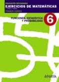 CUADERNO 6 FUNCIONES ESTADÍSTICA Y PROBABILIDAD (1º ESO) - 9788466759441 - VV.AA.