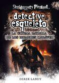 DETECTIVE ESQUELETO 8: LA ULTIMA BATALLA DE LOS HOMBRES CADAVER - 9788467582741 - DEREK LANDY