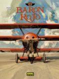 baron rojo. edicion integral ampliada-pierre veys-carlos puerta-9788467933741