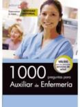 1000 PREGUNTAS PARA AUXILIAR DE ENFERMERÍA - 9788468160641 - VV.AA.