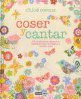 COSER Y CANTAR - 9788475568041 - CHLOE OWENS