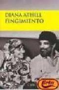 FINGIMIENTO - 9788477652441 - D. ATHILL