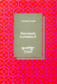 REINVENTANDO LA ARITMETICA II (2ª ED.) - 9788477740841 - CONSTANCE KAMII