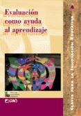 EVALUACION COMO AYUDA AL APRENDIZAJE - 9788478272341 - VV.AA.