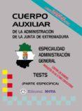 AUXILIARES ADMINISTRACIÓN GENERAL (TESTS) - 9788482192741 - VV.AA.