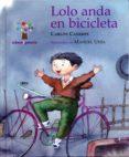 LOLO ANDA EN BICICLETA - 9788482887241 - CARLOS CASARES