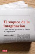 EL SAQUEO DE LA IMAGINACION - 9788483067741 - IRENE LOZANO DOMINGO