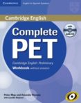 COMPLETE PET WORKBOOK WITHOUT ANSWERS WITH AUDIO CD - 9788483237441 - VV.AA.
