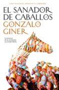 EL SANADOR DE CABALLOS - 9788484607441 - GONZALO GINER