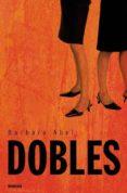 DOBLES - 9788489367241 - BARBARA ABEL