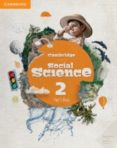 CAMBRIDGE SOCIAL SCIENCE LEVEL 2 PUPIL S BOOK 2º EDUCACION PRIMAR IA - 9788490366141 - VV.AA.