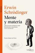 MENTE Y MATERIA - 9788490662441 - ERWIN SCHRODINGER