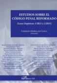 ESTUDIOS SOBRE EL CODIGO PENAL REFORMADO - 9788490854341 - LORENZO MORILLAS CUEVA