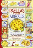 PAELLAS Y ARROCES (EL SABOR DE NUESTRA TIERRA) - 9788490870341 - VV.AA.