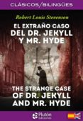 EL EXTRAÑO CASO DEL DR. JEKYLL Y MR. HYDE / THE STRANGE CASE OF DR. JEKYLL Y MR. HYDE - 9788494510441 - ROBERT LOUIS STEVENSON