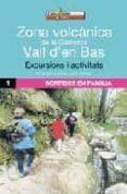 ZONA VOLCANICA DE LA GARROTXA: VALL D EN BAS: EXCURSIONS I ACTIVI TATS - 9788496295841 - M ANGELS CASTILLO