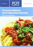 PROCESOS BASICOS DE PRODUCCION CULINARIA (PCPI) - 9788497320641 - JOSE LUIS ARMENDARIZ SANZ