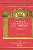 OBRAS COMPLETAS EN PROSA (VOL. I; T. II) - 9788497400541 - FRANCISCO DE QUEVEDO