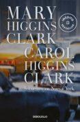 SECUESTRO EN NUEVA YORK - 9788497592741 - MARY HIGGINS CLARK