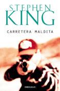 CARRETERA MALDITA - 9788497596541 - STEPHEN KING