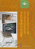 MULTIMEDIA: APUNTES BASICOS DE LA ASIGNATURA - 9788497730341 - VV.AA.