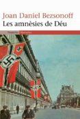 LES AMNESIES DE DEU - 9788497871341 - JOAN-DANIEL BEZSONOFF