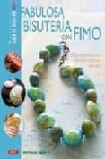 FABULOSA BISUTERIA CON FIMO - 9788498740141 - MATHILDE BRUN