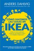 cómo hacemos las cosas en ikea (ebook)-anders dahlvig-9788498752441