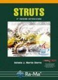 STRUTS (2ª ED.) - 9788499640341 - ANTONIO MARTIN