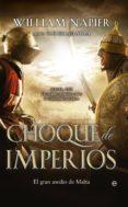 CHOQUE DE IMPERIOS - 9788499708041 - WILLIAM NAPIER