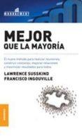 MEJOR QUE LA MAYORIA - 9789506416041 - LAWRENCE SUSSKIND