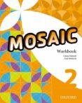 MOSAIC 2 WORKBOOK - 9780194666251 - VV.AA.