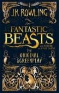 FANTASTIC BEASTS AND WHERE TO FIND THEM: SCREENPLA - 9780751574951 - J.K. ROWLING
