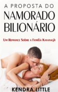 Free it ebooks descargar gratis A PROPOSTA DO NAMORADO BILIONÁRIO de  9781507127551 en español RTF PDB